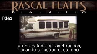 Rascal Flatts - Banjo [ Traducido al Español]
