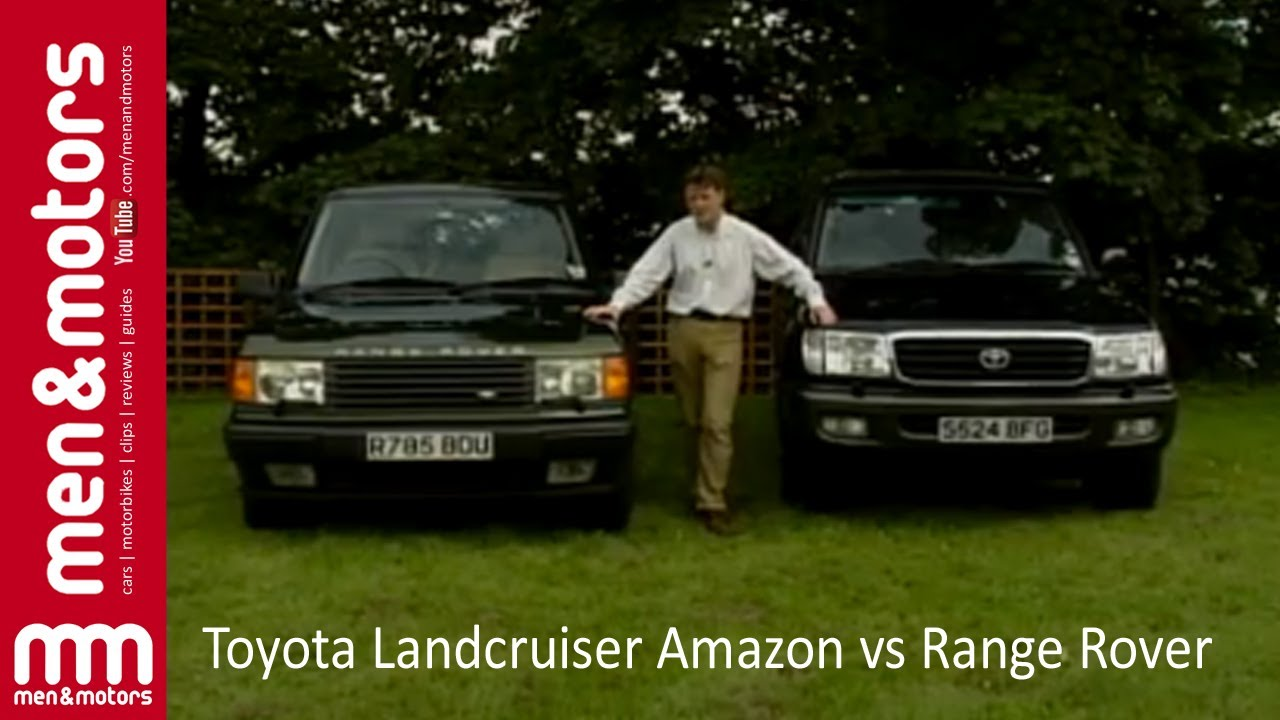 Range Rover Vs Land Rover >> Toyota Land Cruiser Amazon vs Range Rover - YouTube