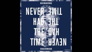 WhoMadeWho - Never Had The Time (Saschienne Remix) Thumbnail