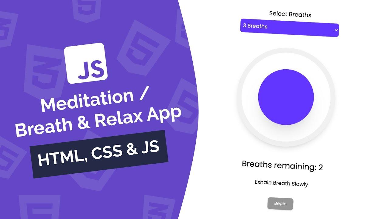 Build a Meditation / Breath & Relax App | Vanilla JavaScript