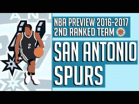 San Antonio Spurs | 2016-17 NBA Preview (Rank #2)