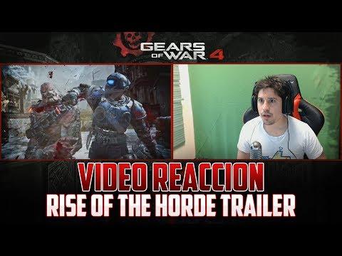 Gears of War 4   Vídeo Reacción   Rise of the Horde Trailer!!