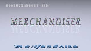 merchandiser - pronunciation