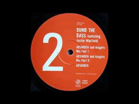 Bomb The Bass -  Absorber (Jedi Knights Mix Part I)