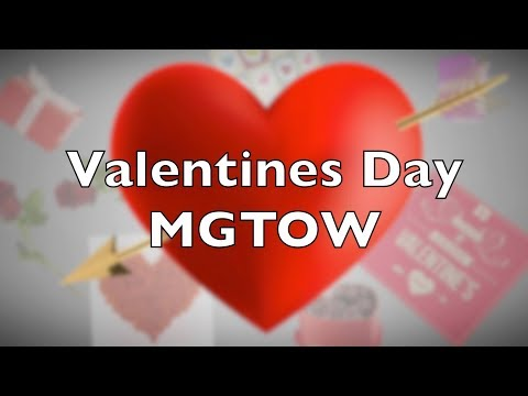 Valentines Day MGTOW
