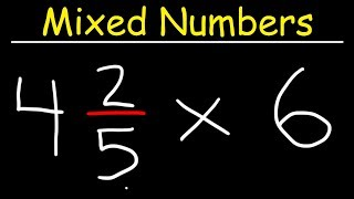 Multiplying Mixed Numbers and Whole Numbers