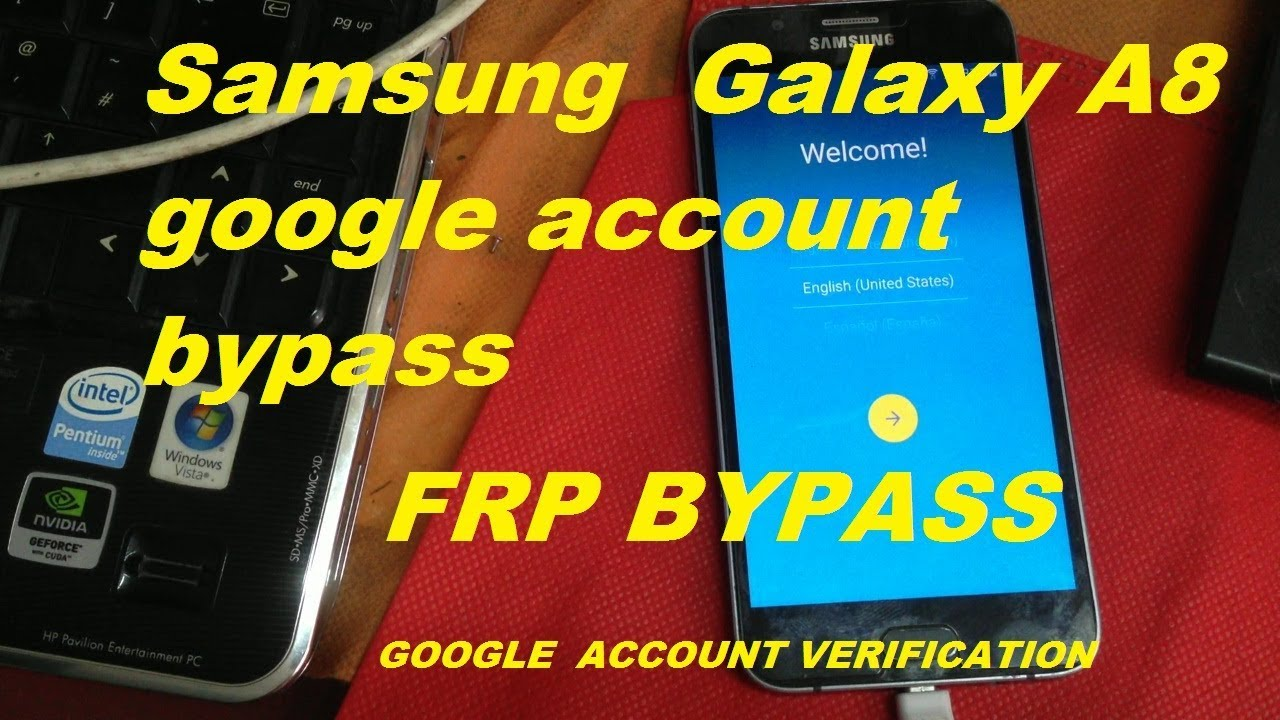 How to bypass Samsung Galaxy A8 frp lock (google account verification)