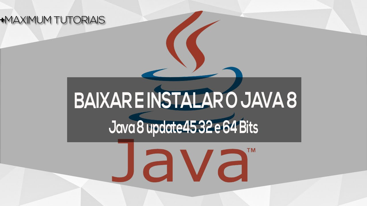 Como baixar e instalar o Java 8 32/64 Bits