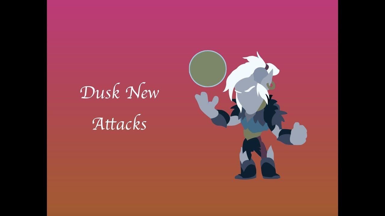 Dusk New Attacks   Brawlhalla
