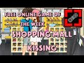 Free Online Game of the Week: #130 Shopping Mall Kissing