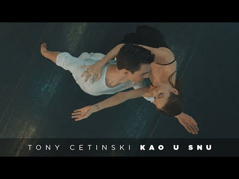 Tony Cetinski - Kao u snu (OFFICIAL 4K VIDEO)