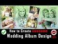 Wedding Album Design | Easy Indian wedding Album Design करने का सबसे आसान तरीका