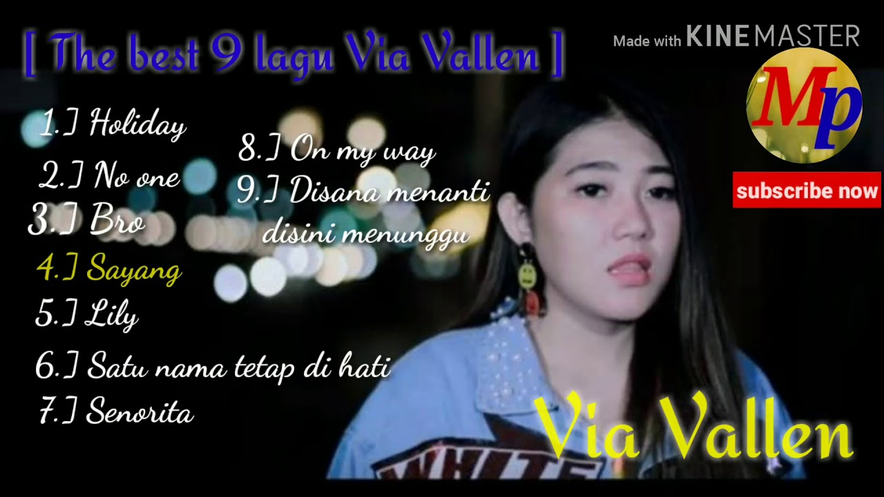 Via Vallen the best 9 lagu Via Vallen (official music video) by: Music Production #1