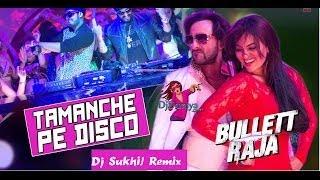 Bullett Raja - Tamanche Pe Disco Dj Sukhi Remix DjDuniya com