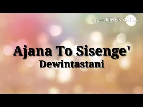 Ajana To Sisenge lirik