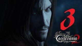 видео Прохождение игры Castlevania: Lords of Shadow 2