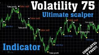 Volatility 75 Ultimate Scalper Indicator Strategy | Best Strategy For Vix 75 | V75 Best Strategy