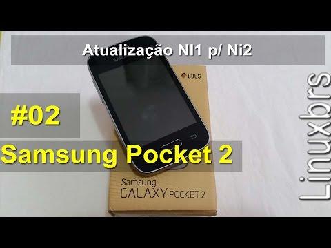 Samsung Galaxy Pocket 2 G110B - Atualização NI1 p/ NI2 - PT-BR - Brasil