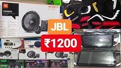 Cheapest CAR Speaker Market || JBL ||Sony||JBL Base Tube||Modification Car Stereo||Karol Bagh