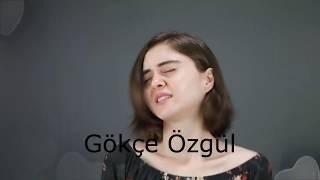 Gökçe Özgül Bu benim Öyküm(Acapella)