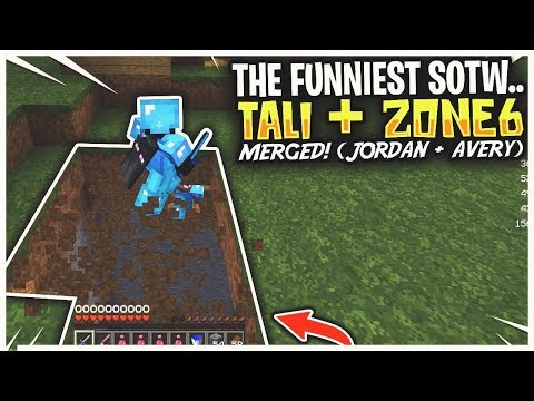 THE FUNNIEST SOTW... Tali + Zone6 Merge (TewChaynz/Jordan) | Arcane HCF