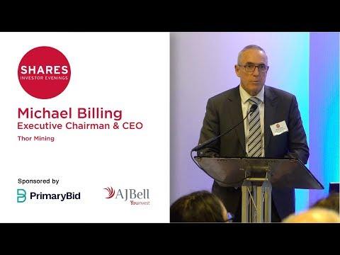 Michael Billing, Executive Chairman & CEO - Thor Mining (THR)