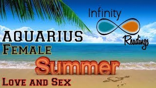 Aquarius Female Summer Love and Sex Forecast