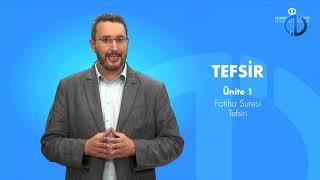 TEFSİR - Ünite 1 Konu Anlatımı 1