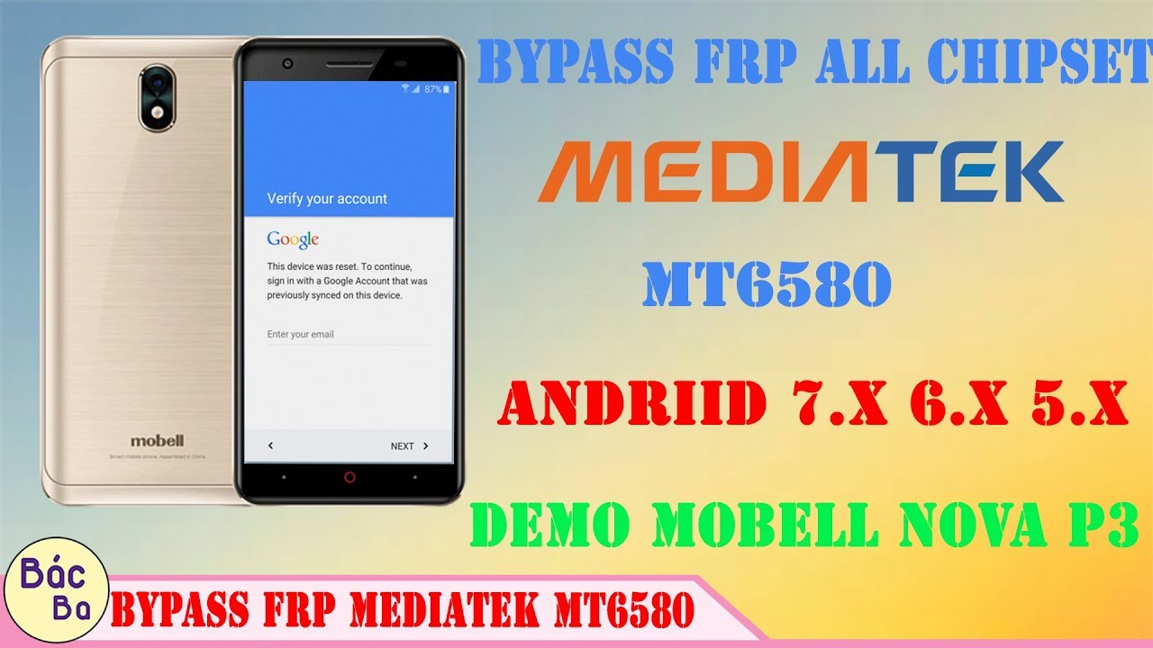 How To Bypass FRP MEDIATEK Chipset MT6580 Android 7 x 6 x 5 x | Demo Mobell  Nova P3