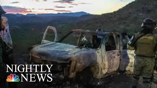 Potential Suspect Arrested In Deadly Ambush On American Family In Mexico | NBC Nightly News