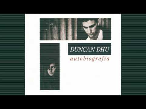 Duncan Dhu - El Viejo Camino De La Via Del Tren