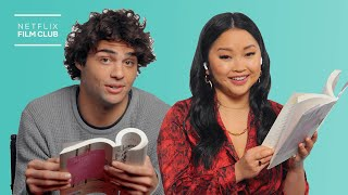 Lana Condor & Noah Centineo Read To All The Boys: Always and Forever | Netflix
