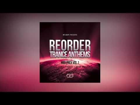 ReOrder Trance Anthems MIDI Pack Vol. 1