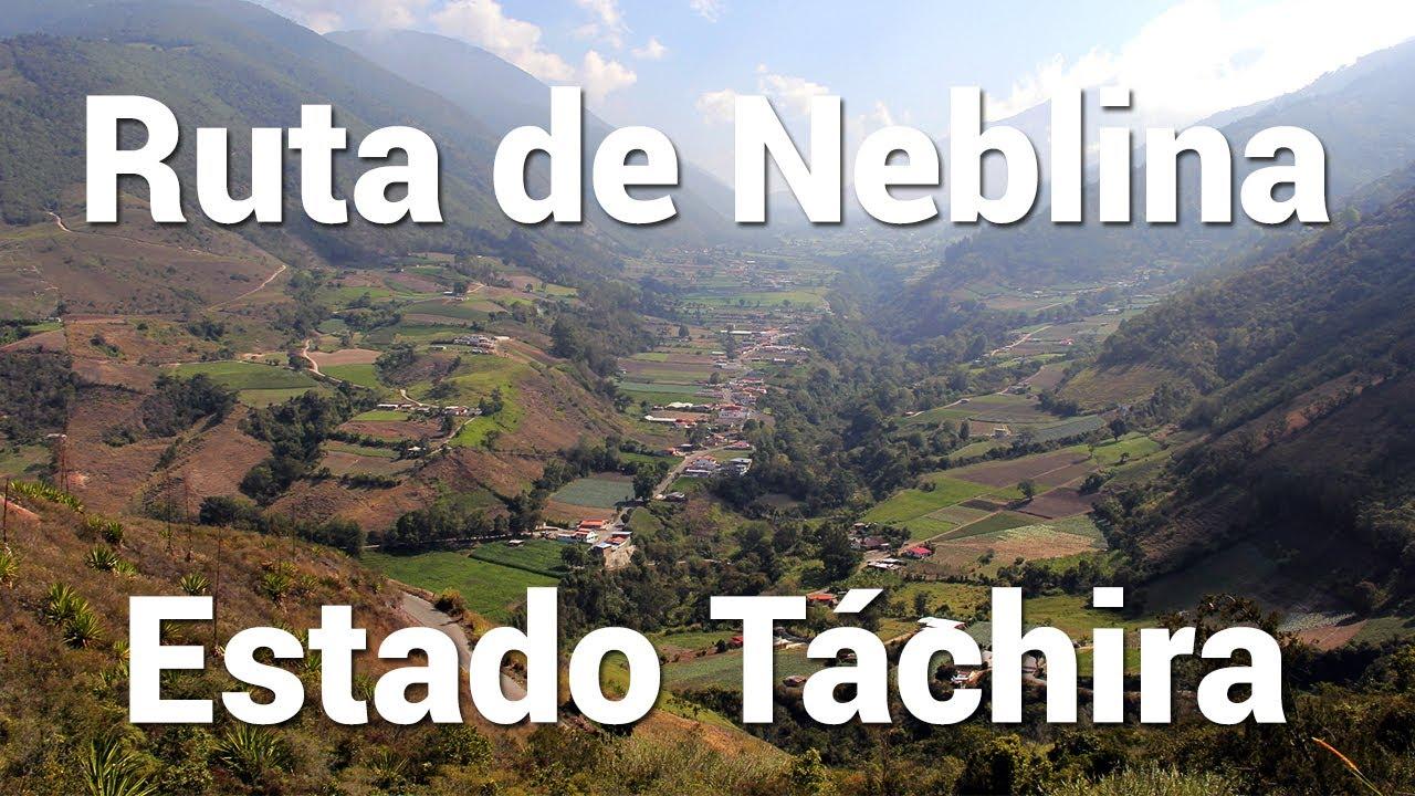 Ruta de Neblina del estado Táchira | Tierra de Gracia