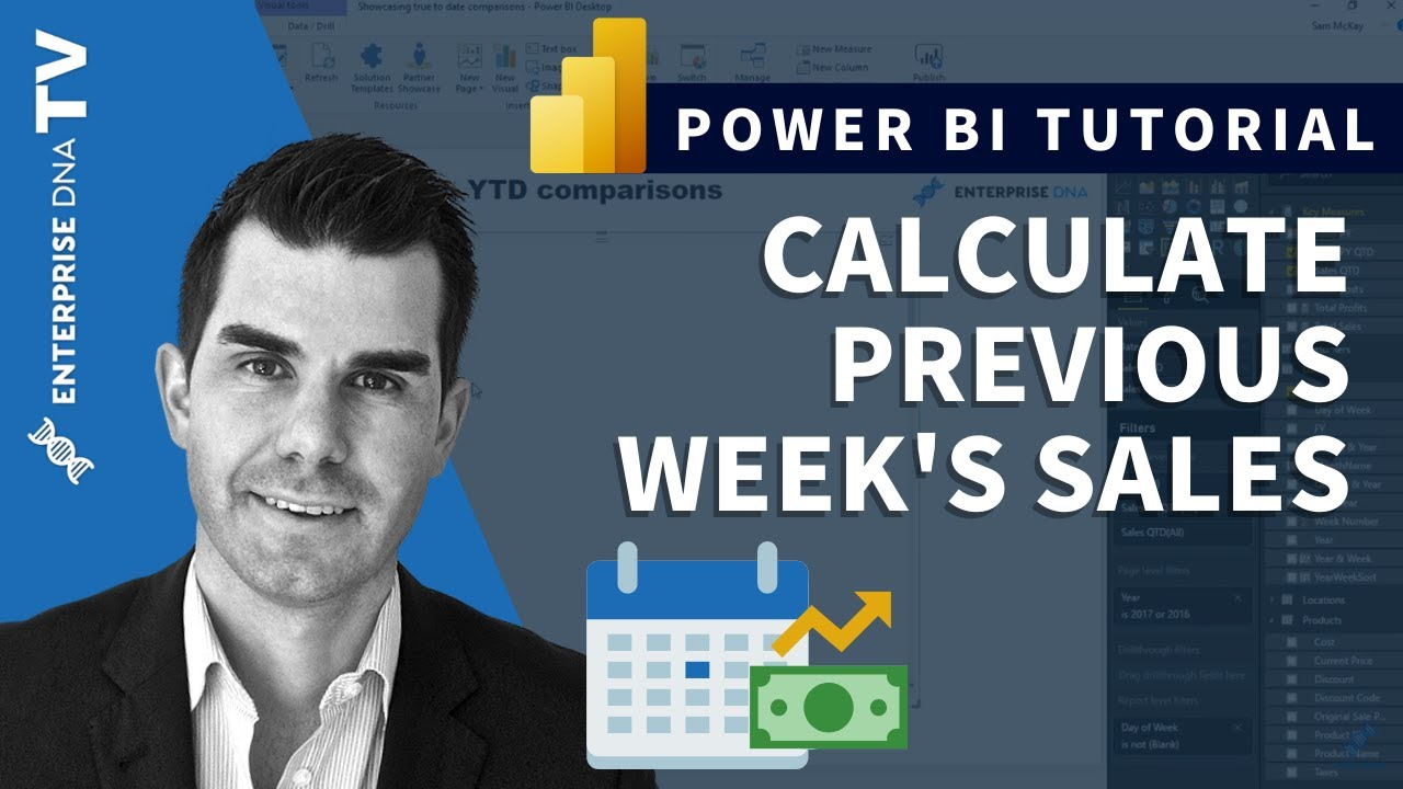Calculate Previous Weeks Sales - Advanced DAX in Power BI