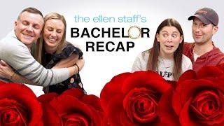 The Ellen Staff's 'Bachelor Recap': Annaliese is Here!