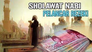 Dahsyatnya Doa Melancarkan Rezeki Dengan Sholawat Nabi TERBUKTI - Stafaband