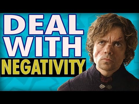 How Tyrion Lannister Deals with Negativity