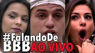 🔴#FalandoDeBBB - QUEM vc ELIMINA: EMILY, MANOEL ou VIVIAN? - AO VIVO, 20/02 às 21hrs, de Brasília.