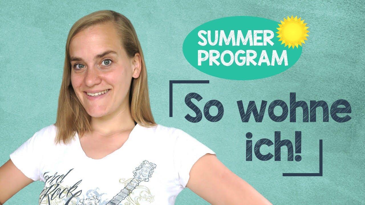 Summer Special  Garten Und Wohnungstour  Hörverstehen  B1b2  Youtube