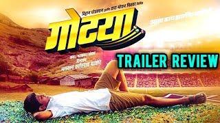 Gotya | Trailer Review | Marathi Movie 2018 | Rajesh Shringarpure