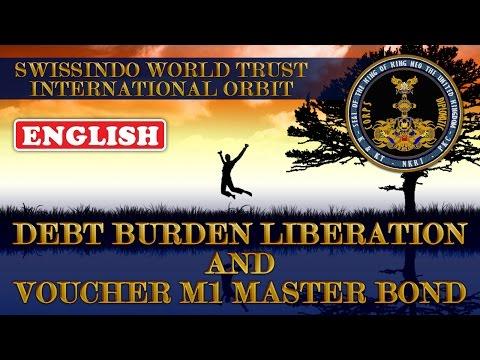 Swissindo: Official Announcement: Debt Burden Liberation And Voucher M1 Master Bond