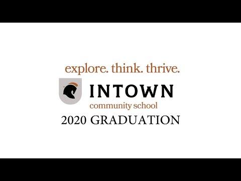 Intown Community School Graduation 2020 - Live Stream