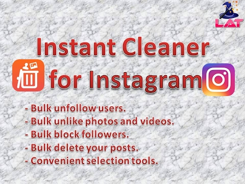 Best Instagram Cleaner Tool 1 6 0 Download Apk For Android Aptoide
