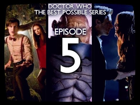 Download Doctor Who: The Best Possible Series - Episode 5