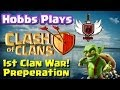 Clan Wars Preparation Day ~Clash of Clans ~ WOWHOBBS ~ Magic for Battle Day