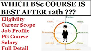 Best BSc Course after 12th | Highest salary jobs | Career Scope after BSc