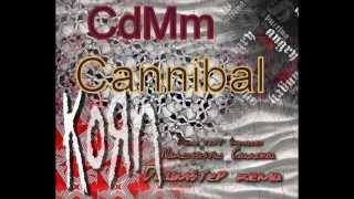 CdMm - Cannibal (Korn feat Skrillex-Narcissistic Cannibal drumstep remix)