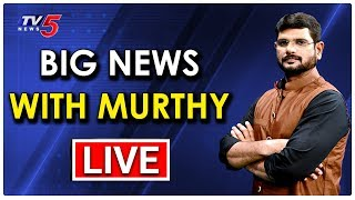 Big News With TV5 Murthy | Special Live Show | TV5