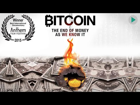 BITCOIN: THE END OF MONEY AS WE KNOW IT 🌍 Award Winning Full News-Documentary 🌍 English HD 2021